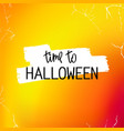 time to halloween vector image vector image
