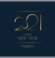 happy new year 2021 greeting card design template vector image