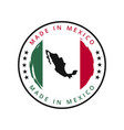 made in mexico round label vector image vector image