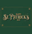 patrick day card lettering on green vector image vector image