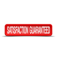 satisfaction guaranteed red 3d square button vector image vector image