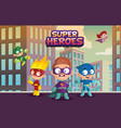team of super hero kids funny boys and girls vector image