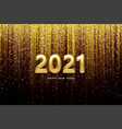 2021 realistic golden 3d inscription on the vector image vector image