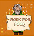 homeless man with paper sign pop art style vector image vector image