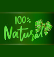 natural 100 percent guarantee organic bio product vector image vector image