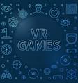 vr games blue linear frame - virtual vector image