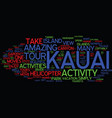 great activities and adventures in kauai text vector image vector image