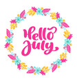 hello july lettering print text and wreath vector image
