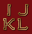 i j k l gold angular letters with shadow vector image