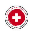 made in switzerland round label vector image vector image