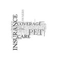 what is pet health insurance text word cloud vector image vector image