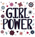 girl power with flowers and hearts vector image