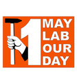 1 may labour day poster vector image