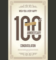 anniversary retro vintage background 100 years vector image vector image