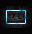 blue glowing neon rectangle frame on brick wall vector image vector image