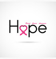 hope typographicalhope word iconbreast cancer vector image