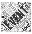 How To Create Events That People Talk About Word vector image vector image