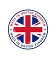 made in united kingdom round label vector image vector image