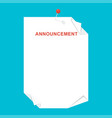 announcement blank sheet concept vector image