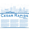 outline cedar rapids iowa city skyline with blue vector image vector image
