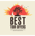 best tour offers vector image vector image