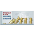 finance concept background with financial crisis vector image vector image