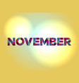 november concept colorful word art vector image vector image