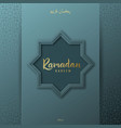ramadan kareem greeting banner on blue background vector image