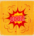Cartoon blast COOL background old-fashioned vector image vector image