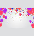 colorful balloons and holiday confetti holiday vector image vector image