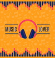 music lover headphones on vector image