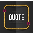 Pink and golden quote frame with place for your vector image vector image