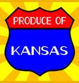 produce of kansas shield vector image vector image