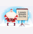 santa claus standing with empty flip chart for vector image