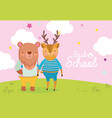 back to school education cute bear and deer vector image