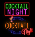cocktail night glowing neon sign vector image