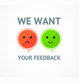 we want feedback concept card background vector image vector image