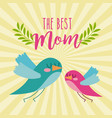 best mom cute flying birds card vector image