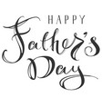 happy fathers day greeting ornate hand writing vector image vector image