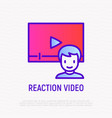 reaction video thin line icon vector image