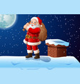 santa cartoon stands on the roof with a large bag vector image vector image