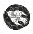 thank you typography poster with rustic vector image vector image