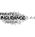 what is private medical insurance text word cloud vector image vector image