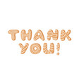 cartoon ginger bread cookies word thank you hand vector image vector image