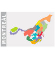 colorful montreal administrative and political map vector image vector image