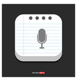 microphone icon gray icon on notepad style vector image