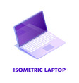 open laptop with keyboard isometric vector image