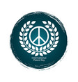 peace day emblem with grunge vector image