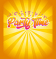 happy birthday party time invitation card vector image