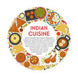 indian cuisine restaurant menu traditional food vector image vector image